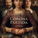 LA CORONA PARTIDA - Estreno 19 de febrero